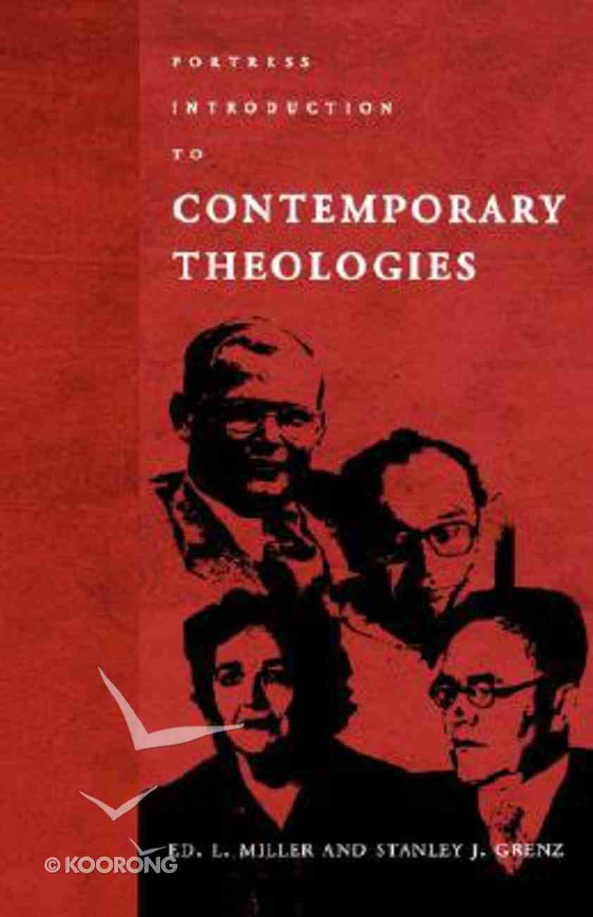 Fortress Introduction to Contemporary Theologies Paperback
