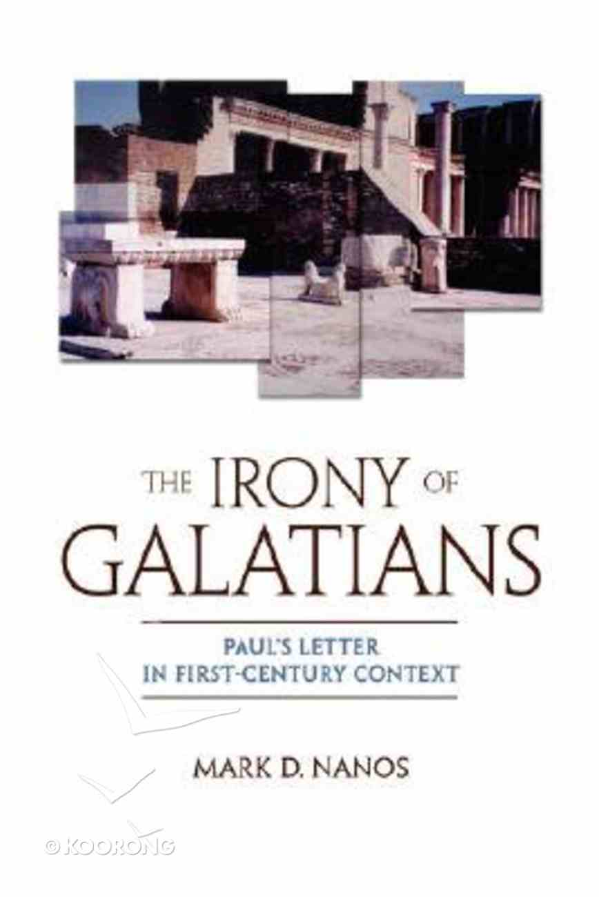 The Irony of Galatians Paperback