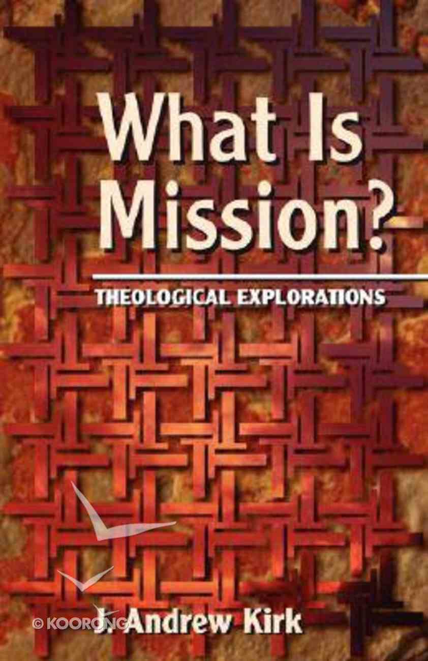 What is Mission? Paperback