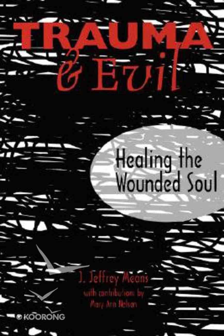 Trauma & Evil Paperback