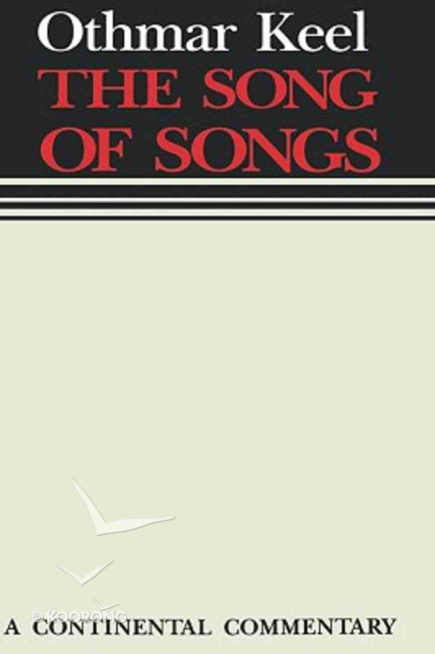 The Song of Songs (Continental Commentary Series) Hardback