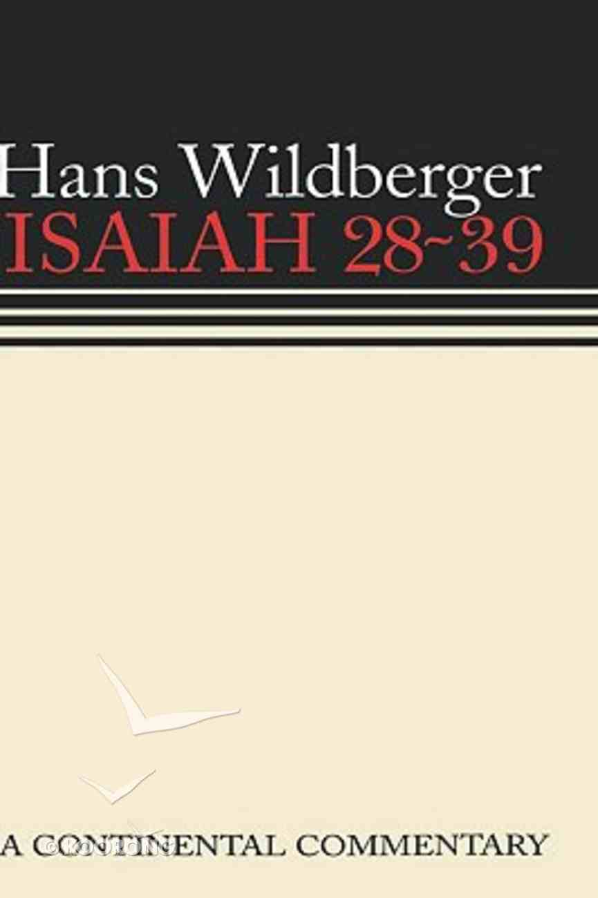 Isaiah 28-39 (Continental Commentary Series) Hardback