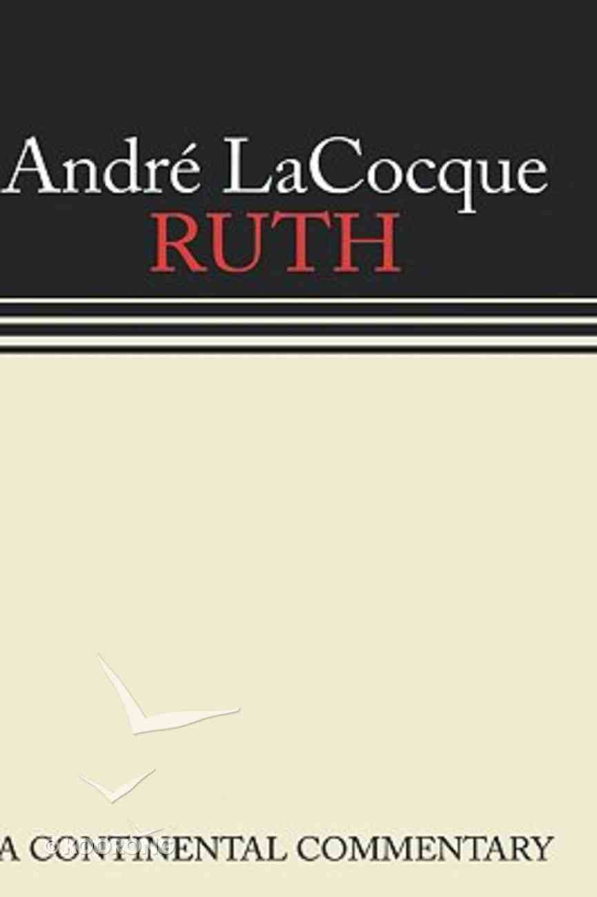 Ruth (Continental Commentary Series) Hardback