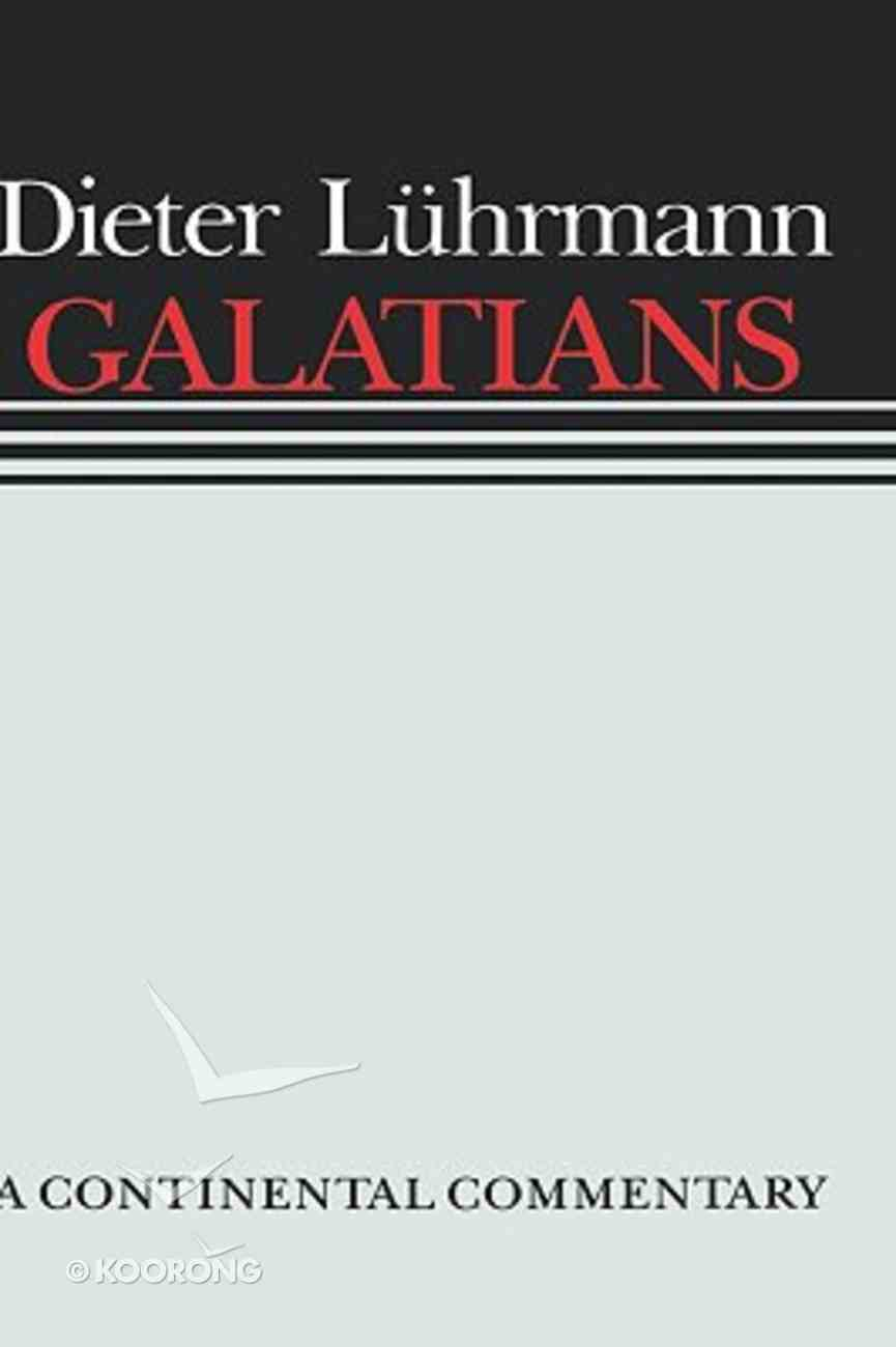 Galatians (Continental Commentary Series) Hardback