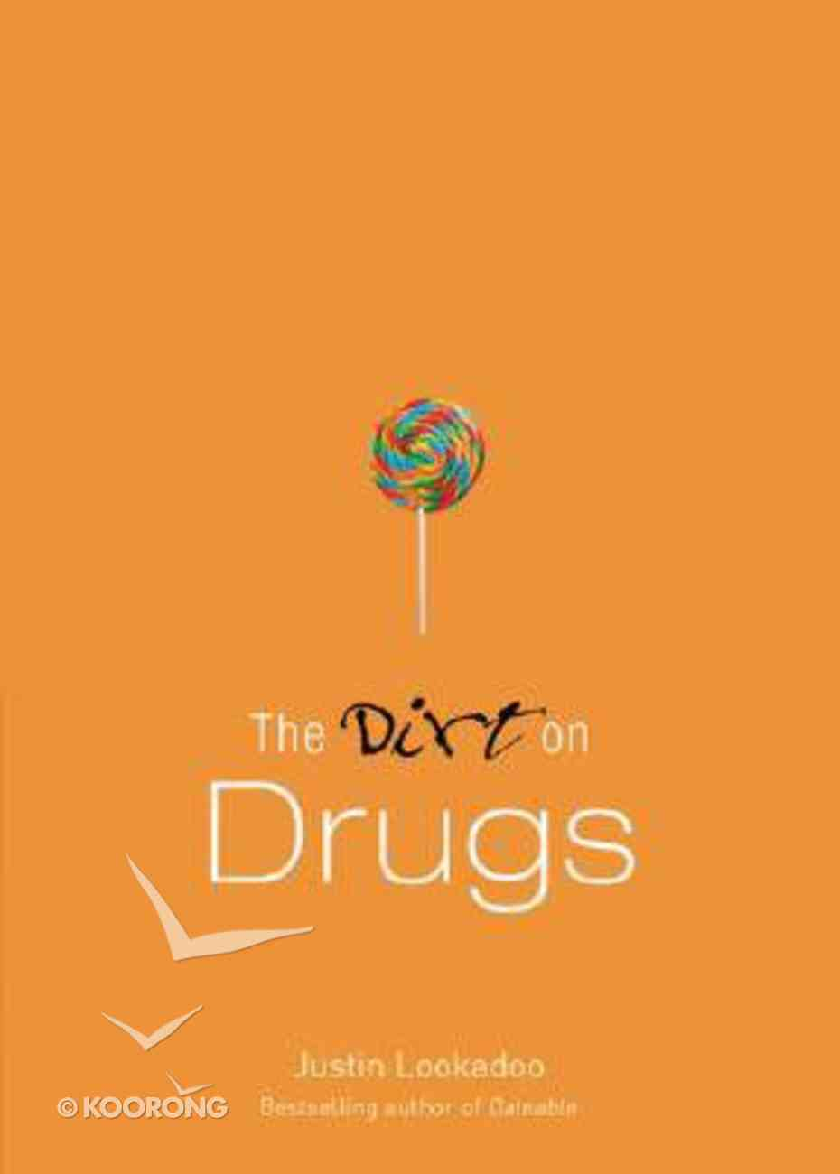 The Dirt on Drugs (A Dateable Book Series) Paperback