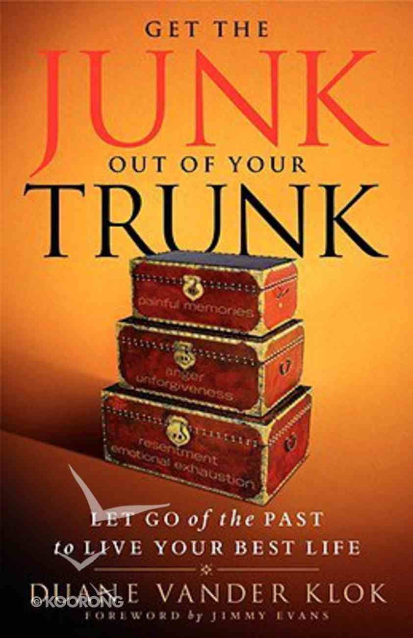 Get the Junk Out of Your Trunk Paperback