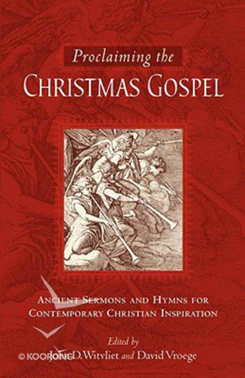 Proclaiming the Christmas Gospel Paperback