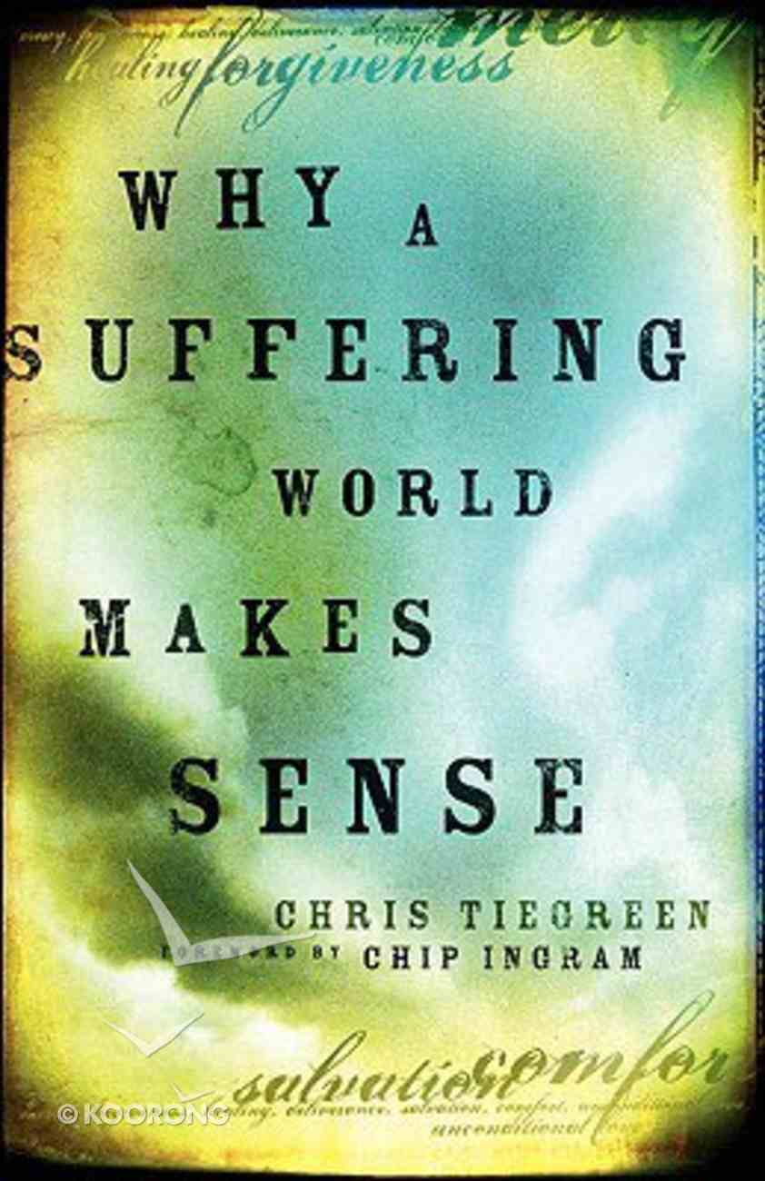 Why a Suffering World Makes Sense Paperback