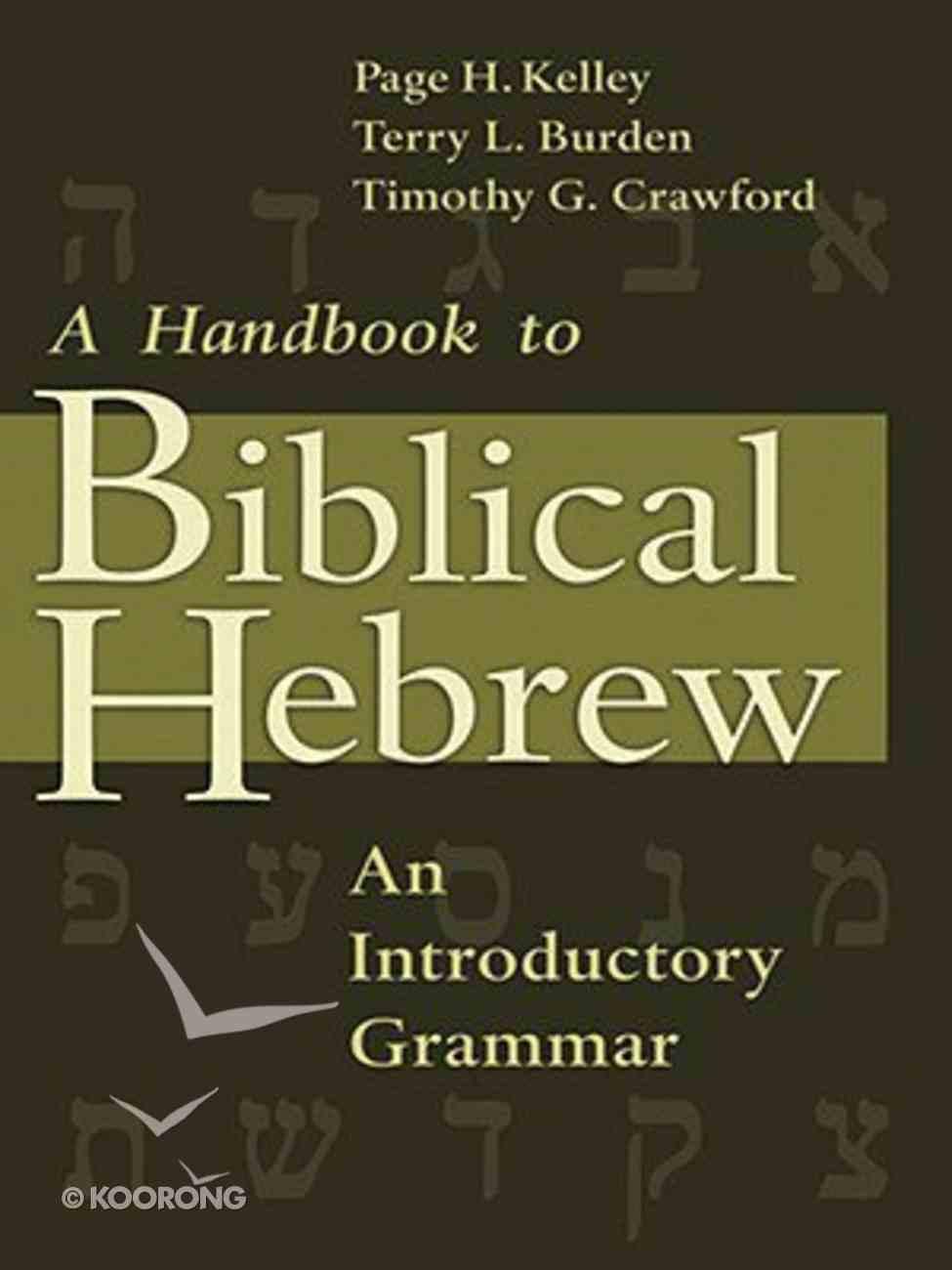 A Handbook to Biblical Hebrew Paperback