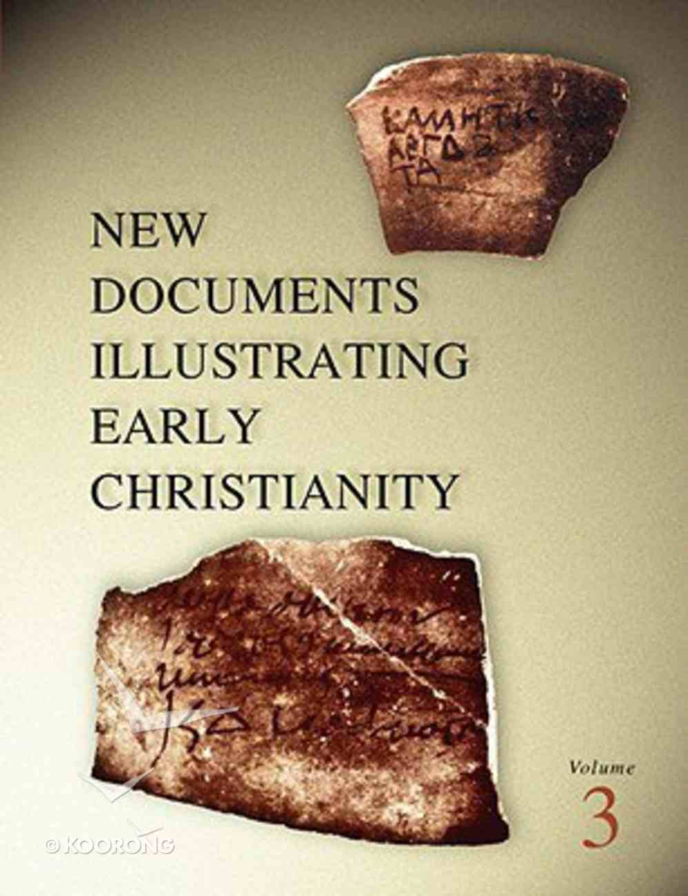 A Review of the Greek Inscriptions and Papyri Published in 1978 (#03 in New Documents Illustrating Early Christianity Series) Paperback
