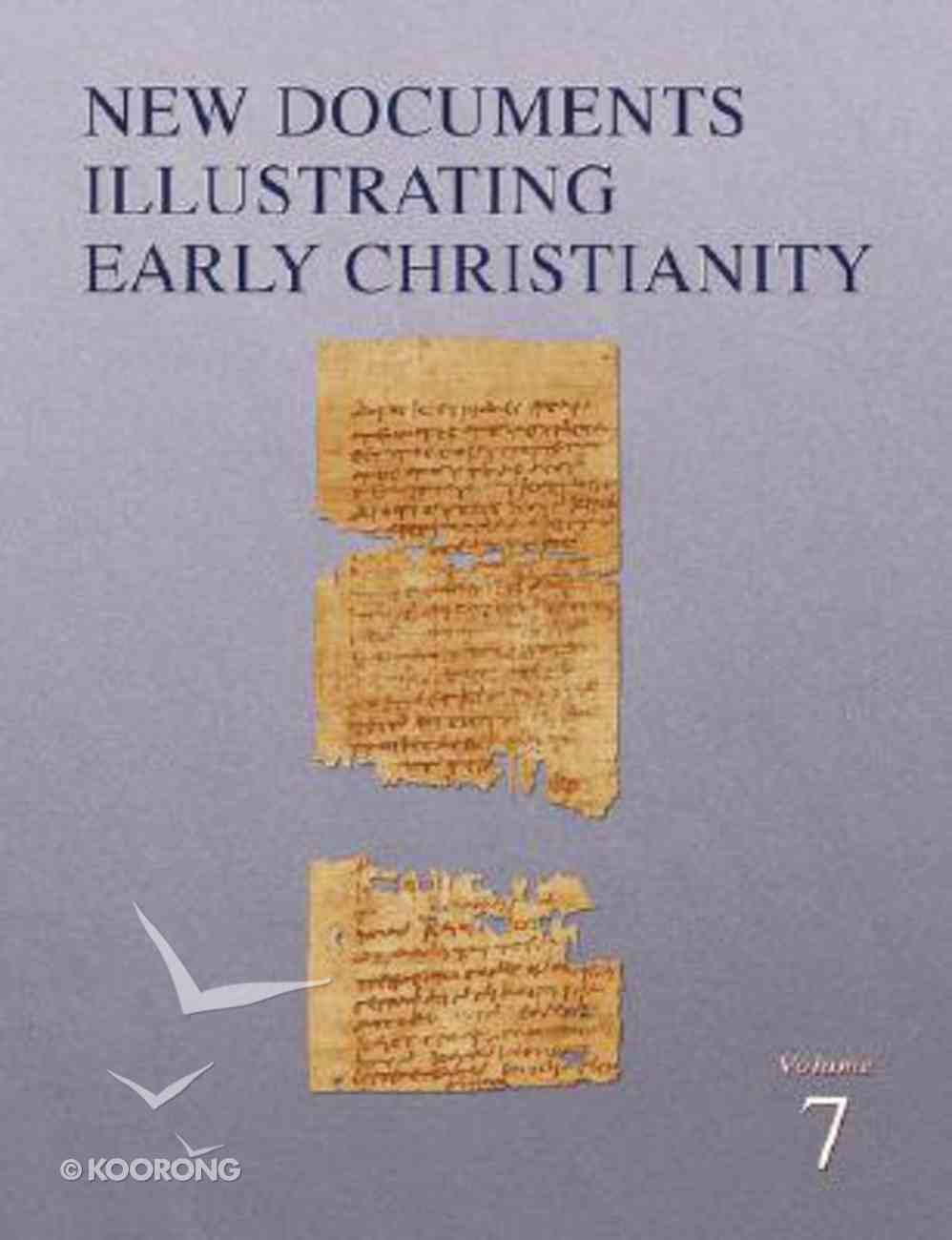 A Review of the Greek Inscriptions and Papyri Published in 1982-83 (#07 in New Documents Illustrating Early Christianity Series) Paperback