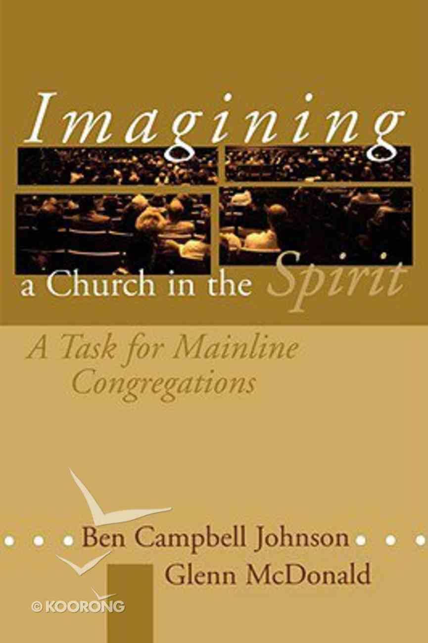 Imagining a Church in the Spirit Paperback