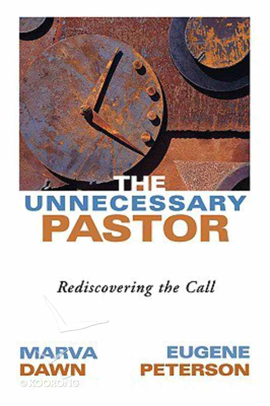 The Unnecessary Pastor Paperback