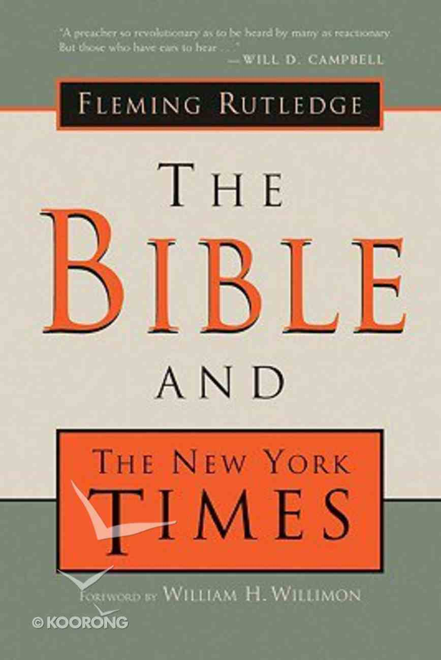 The Bible and the New York Times Paperback