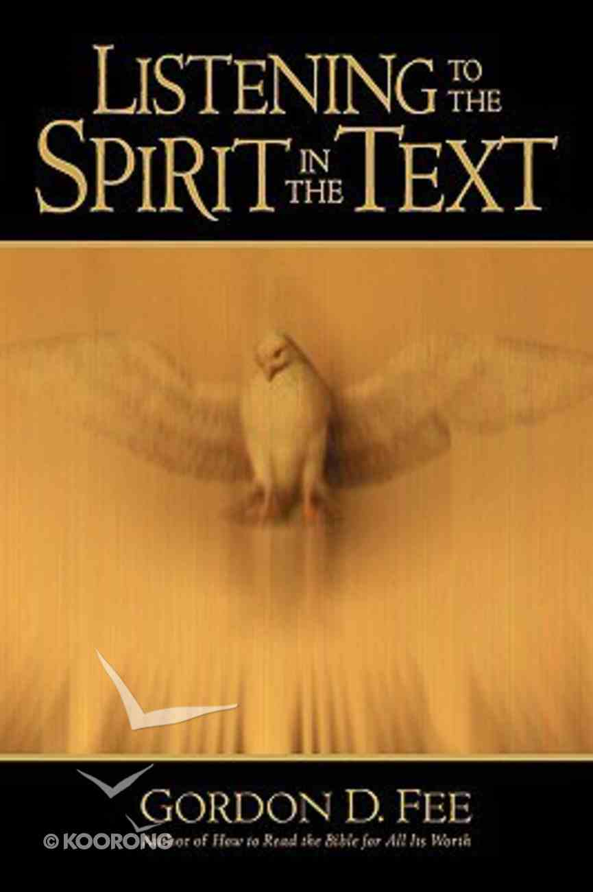 Listening to the Spirit in the Text Paperback