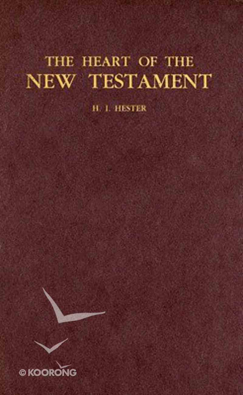The Heart of the New Testament Hardback