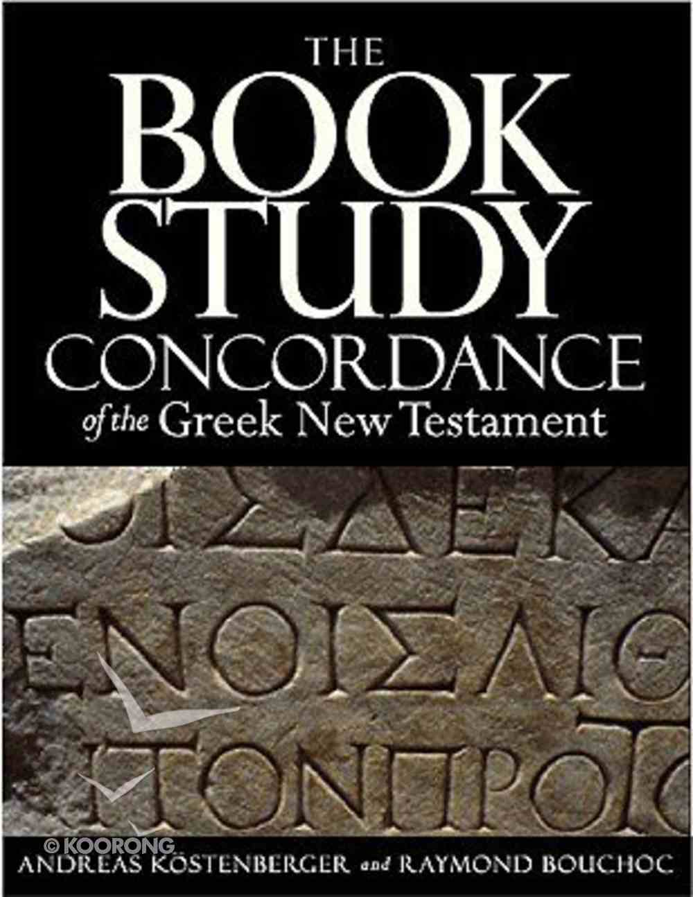 The Book Study Concordance of the Greek New Testament Hardback