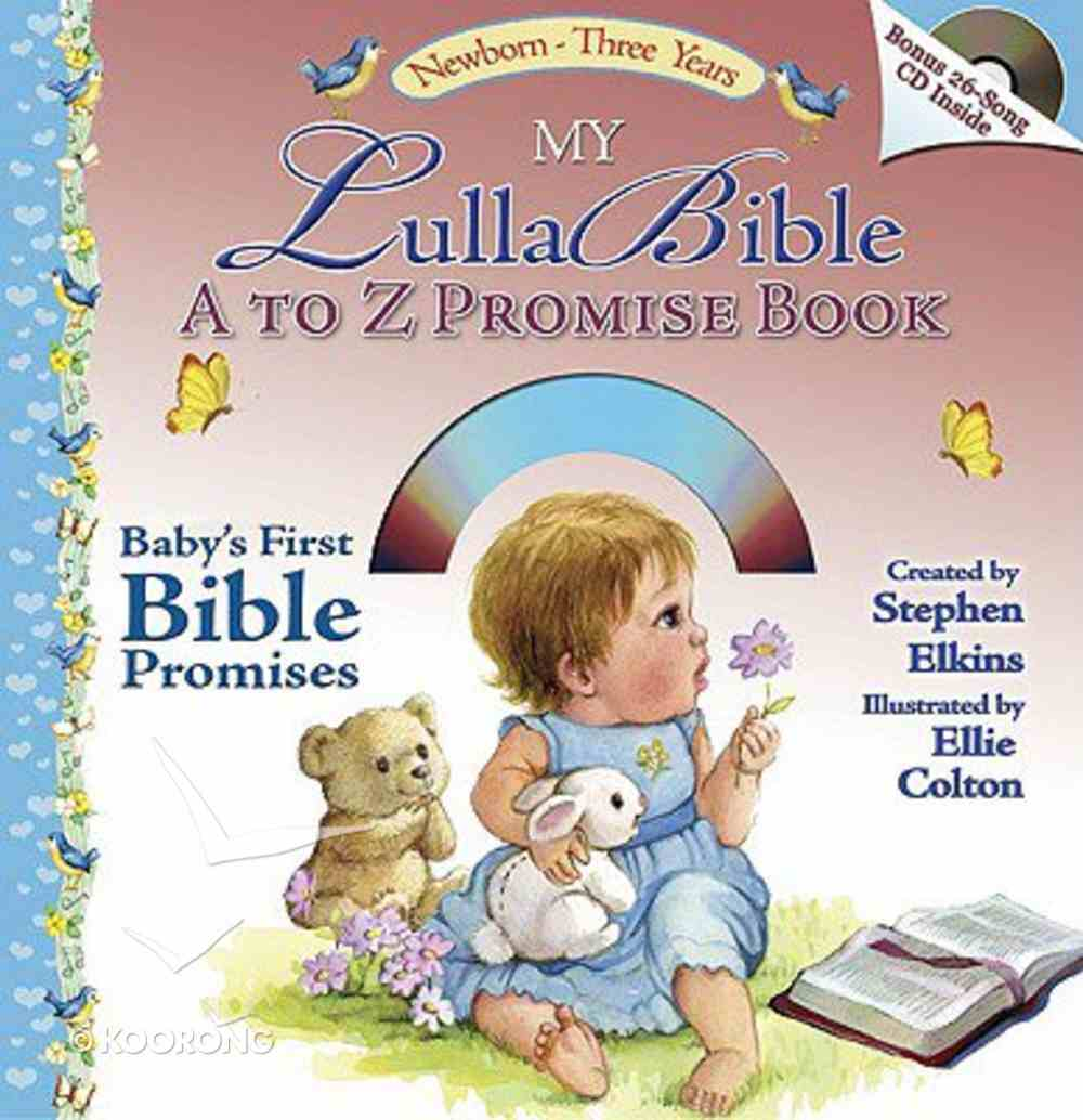 My Lullabible a to Z Promise Book With 26-Song CD (Lullabible Series) Board Book