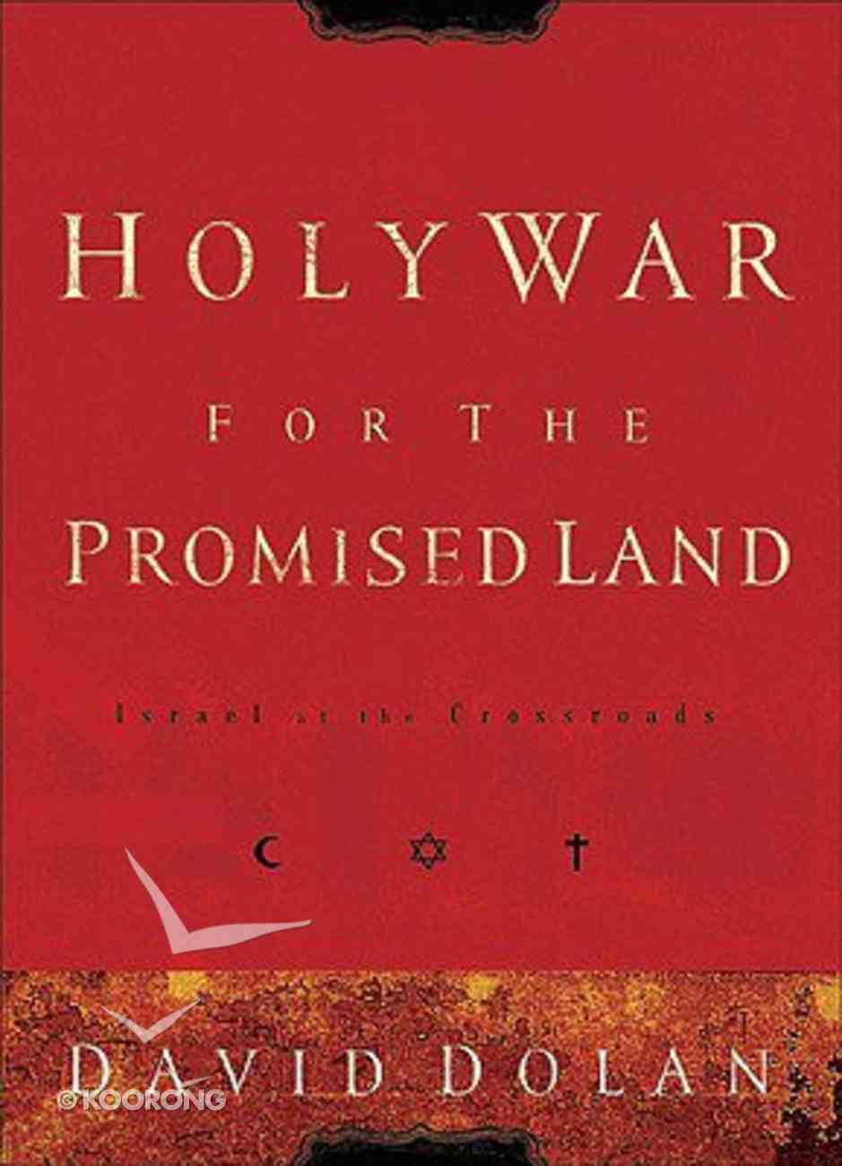 Holy War For the Promised Land Paperback