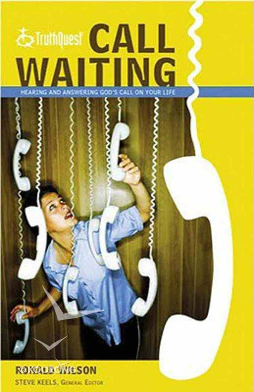Call Waiting (Truthquest Series) Paperback