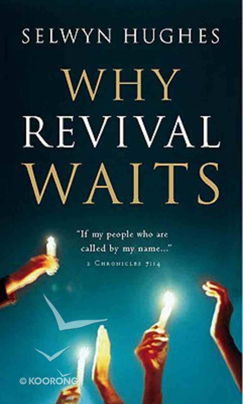 Why Revival Waits Hardback