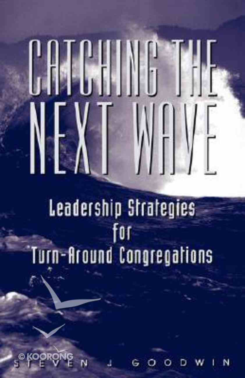 Catching the Next Wave Paperback