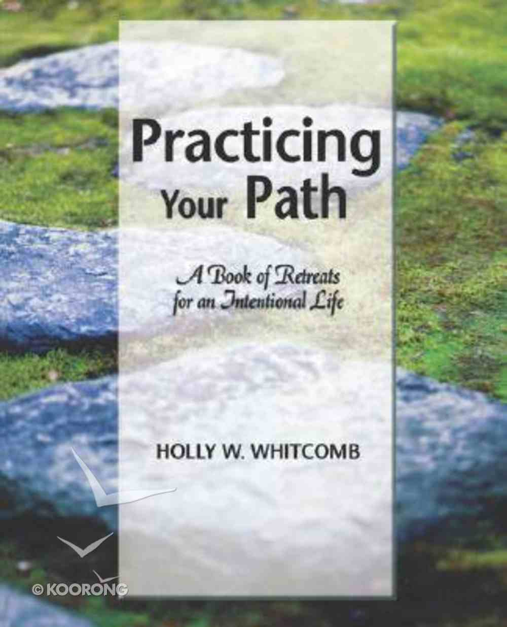 Practicing Your Path Paperback