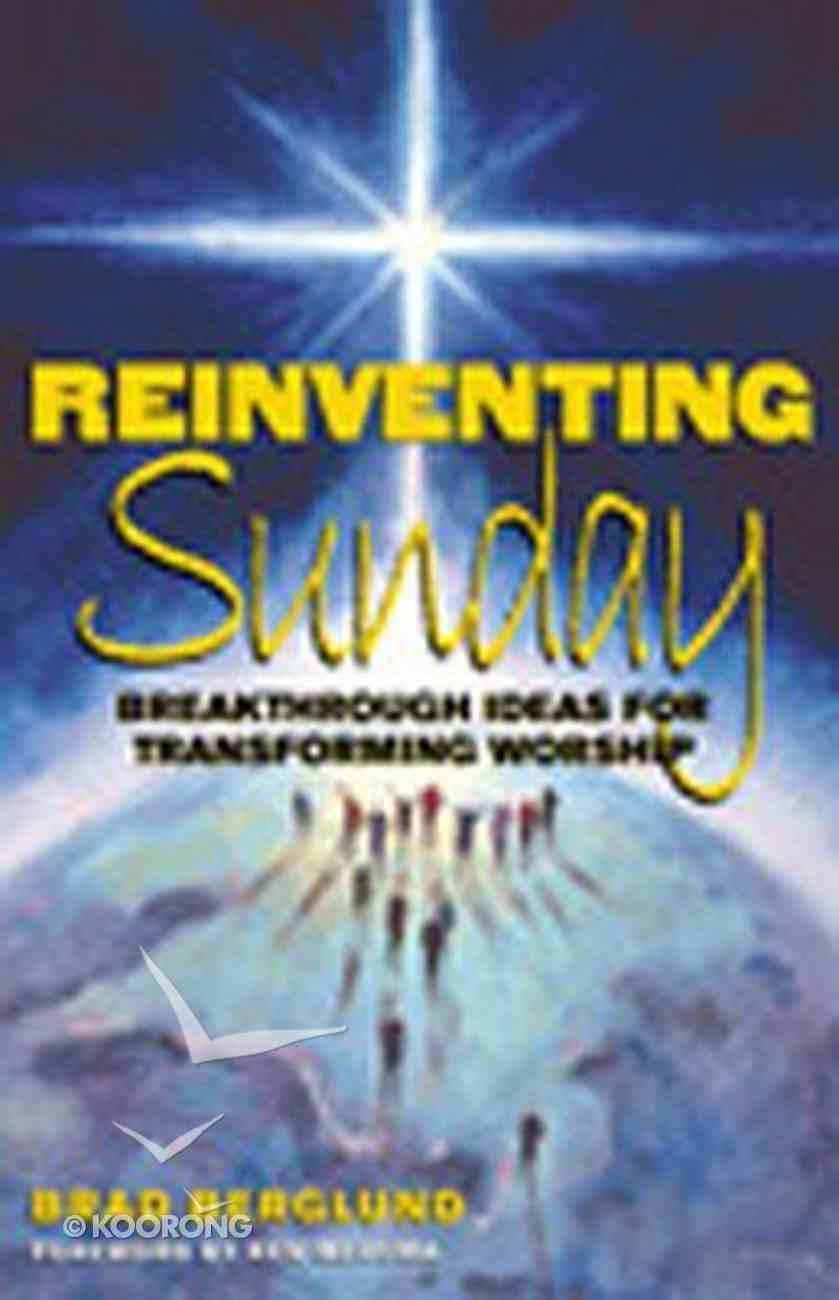 Reinventing Sunday Paperback