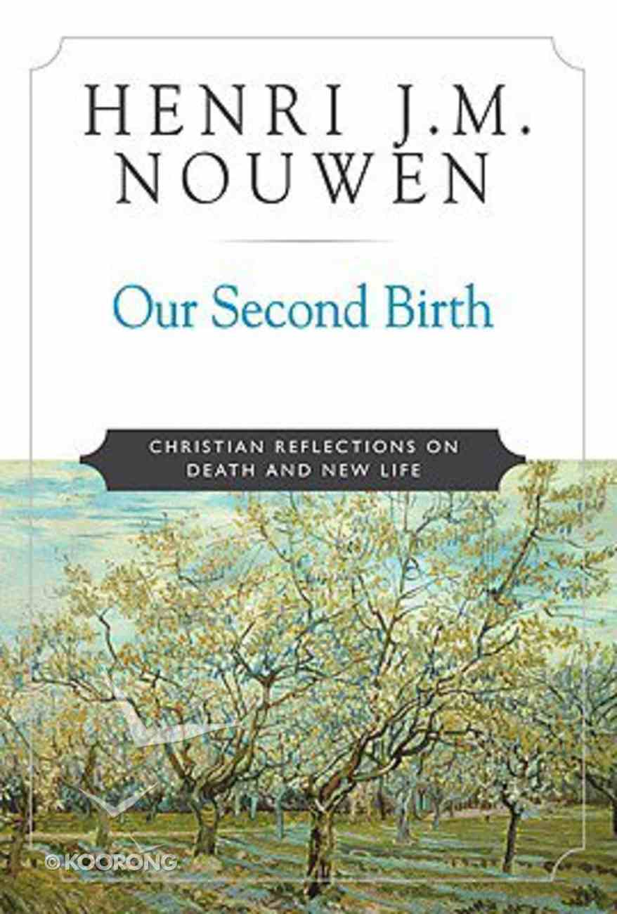 Our Second Birth Paperback
