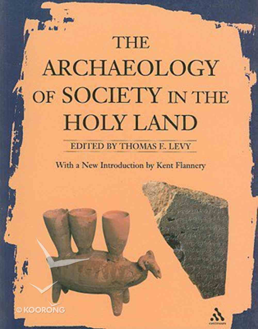 Archaeology of Society in the Holy Land Paperback