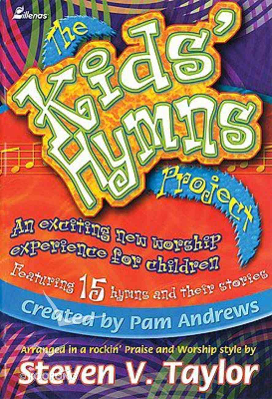 The Kids' Hymns Project (Choral Book) Paperback