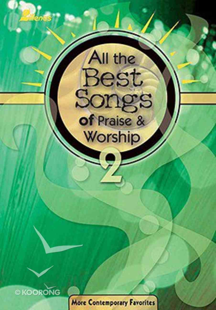 All the Best Songs of Praise and Worship #02 (Music Book) Paperback