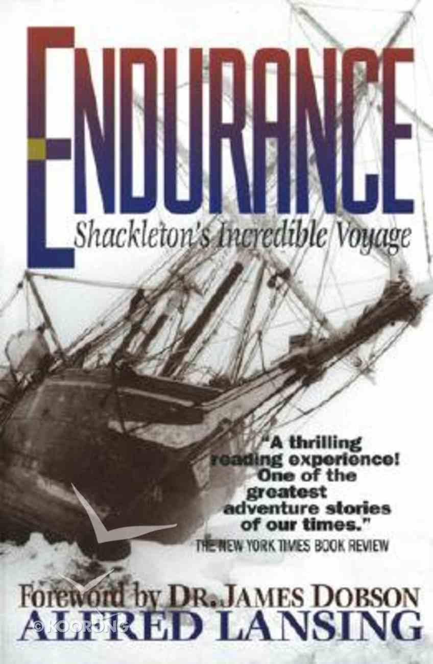 Endurance: Shackelton's Incredible Voyage Paperback