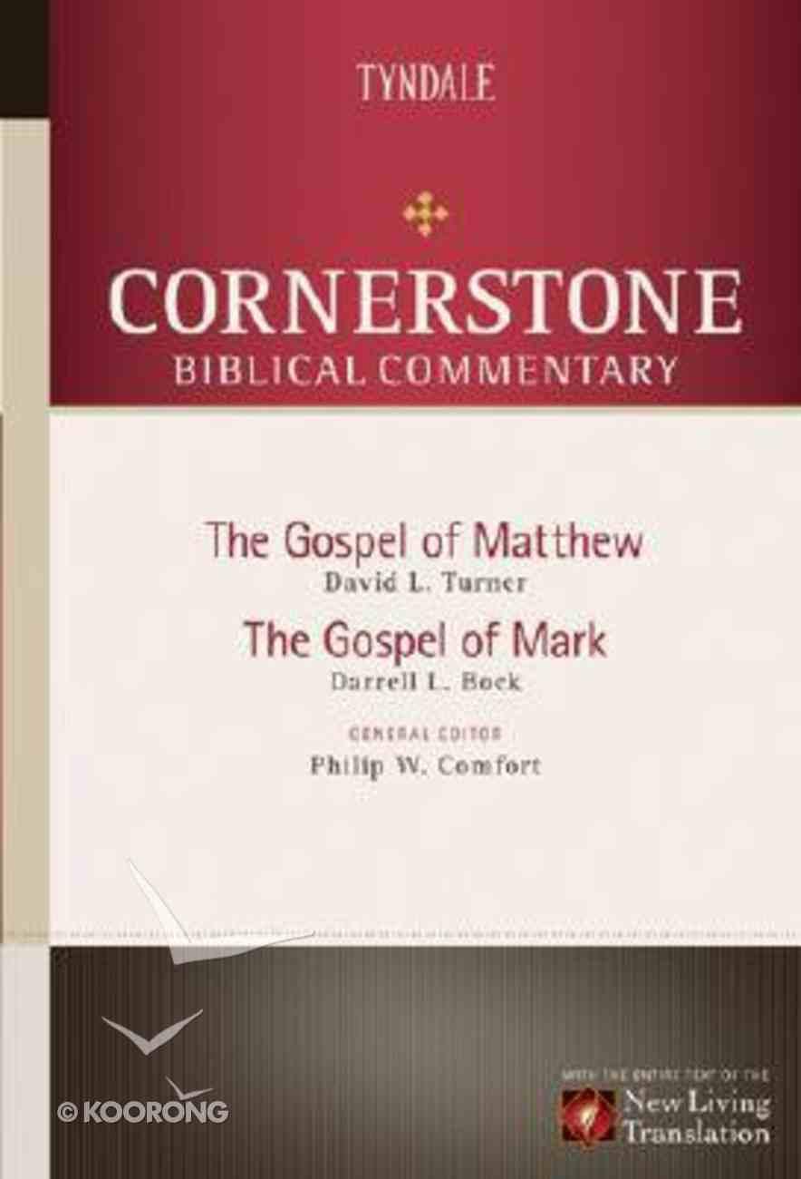 Matthew, Mark (#11 in Nlt Cornerstone Biblical Commentary Series) Hardback