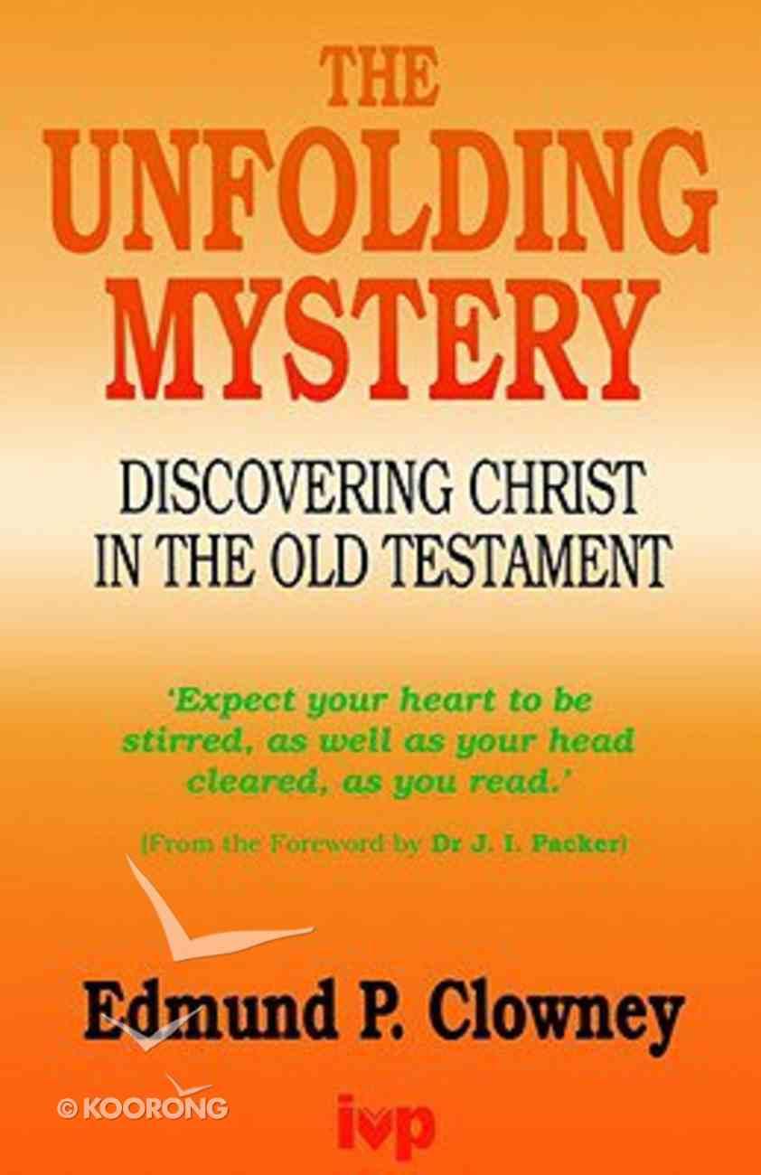 The Unfolding Mystery Paperback