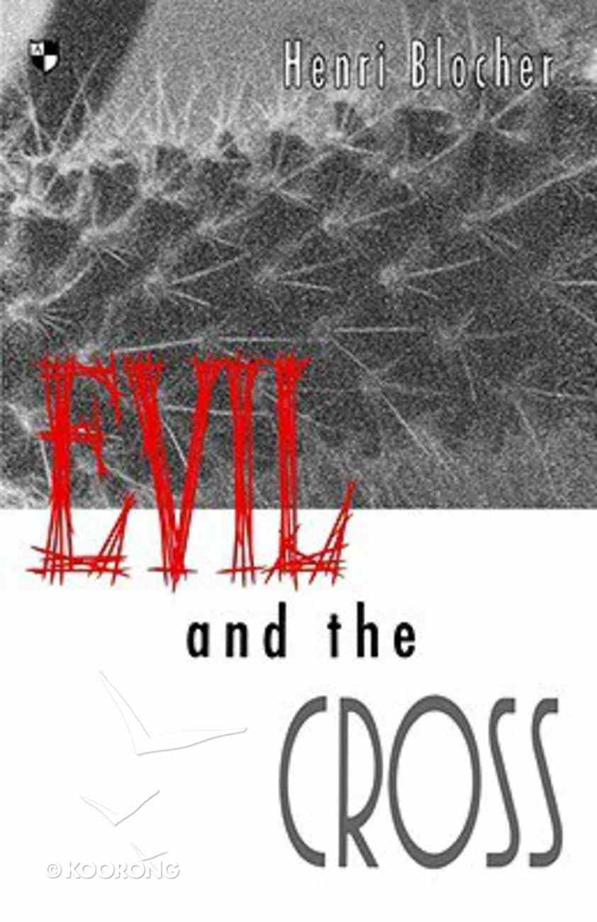 Evil and the Cross Paperback