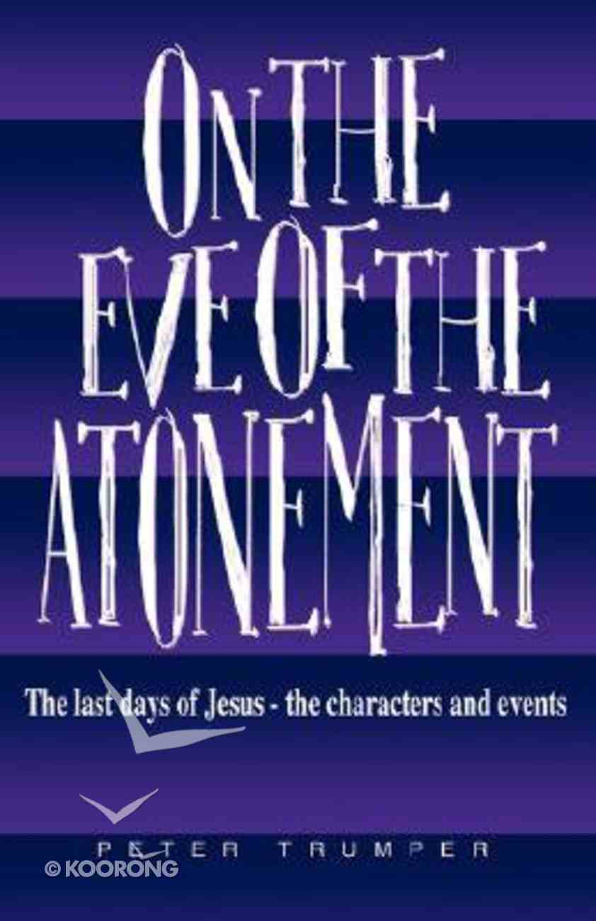 On the Eve of the Atonement Paperback