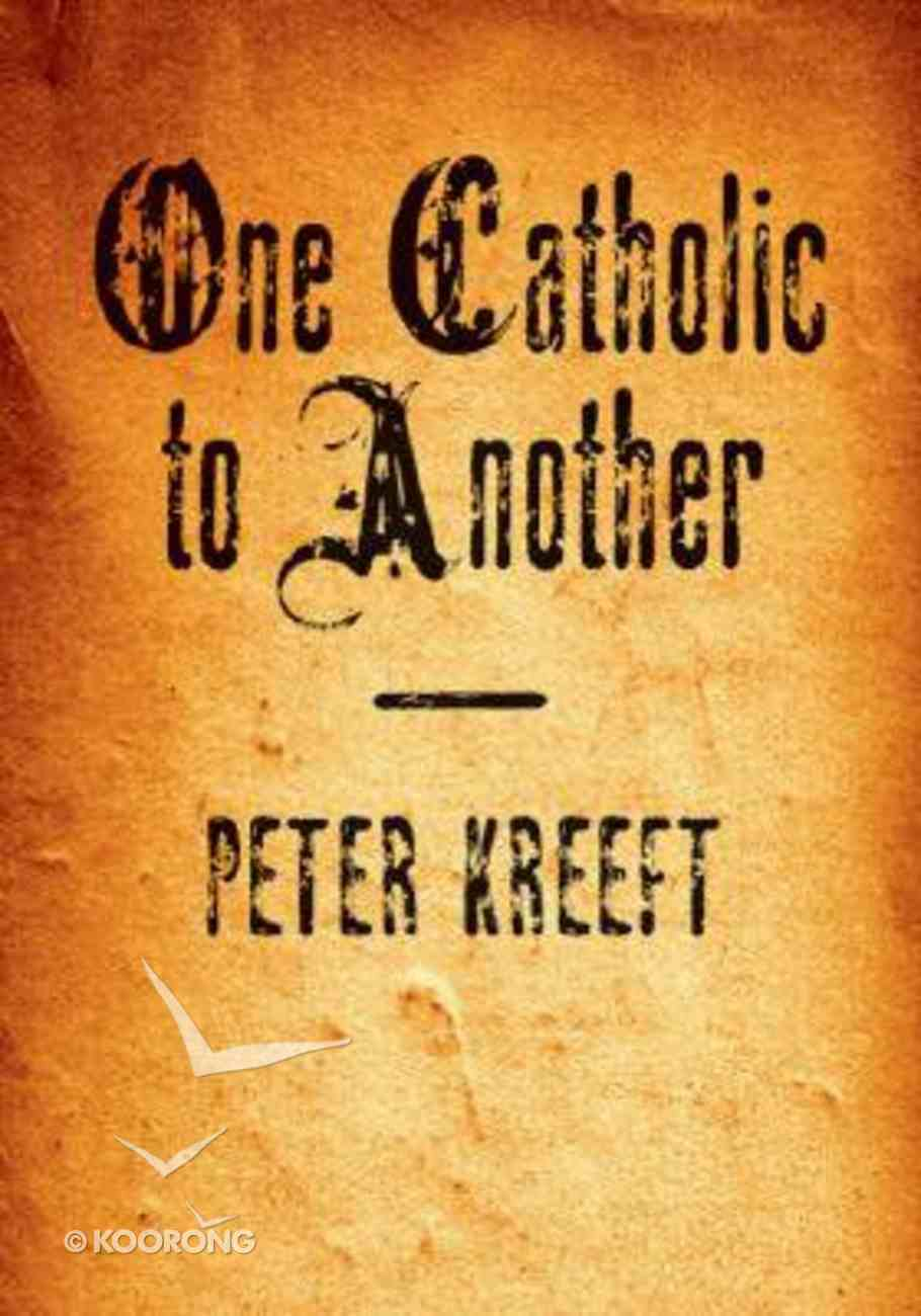 One Catholic to Another Booklet