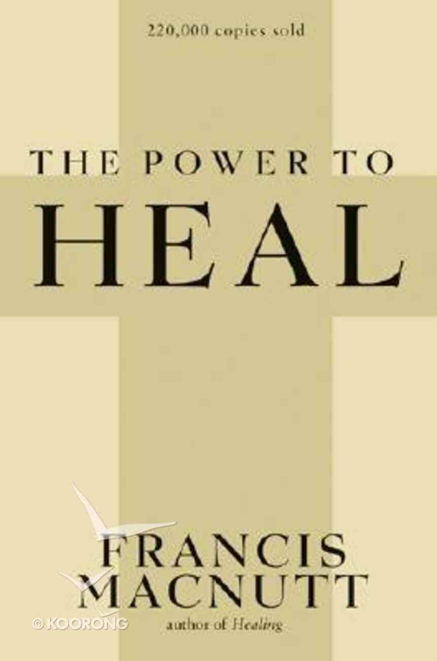 The Power to Heal Paperback