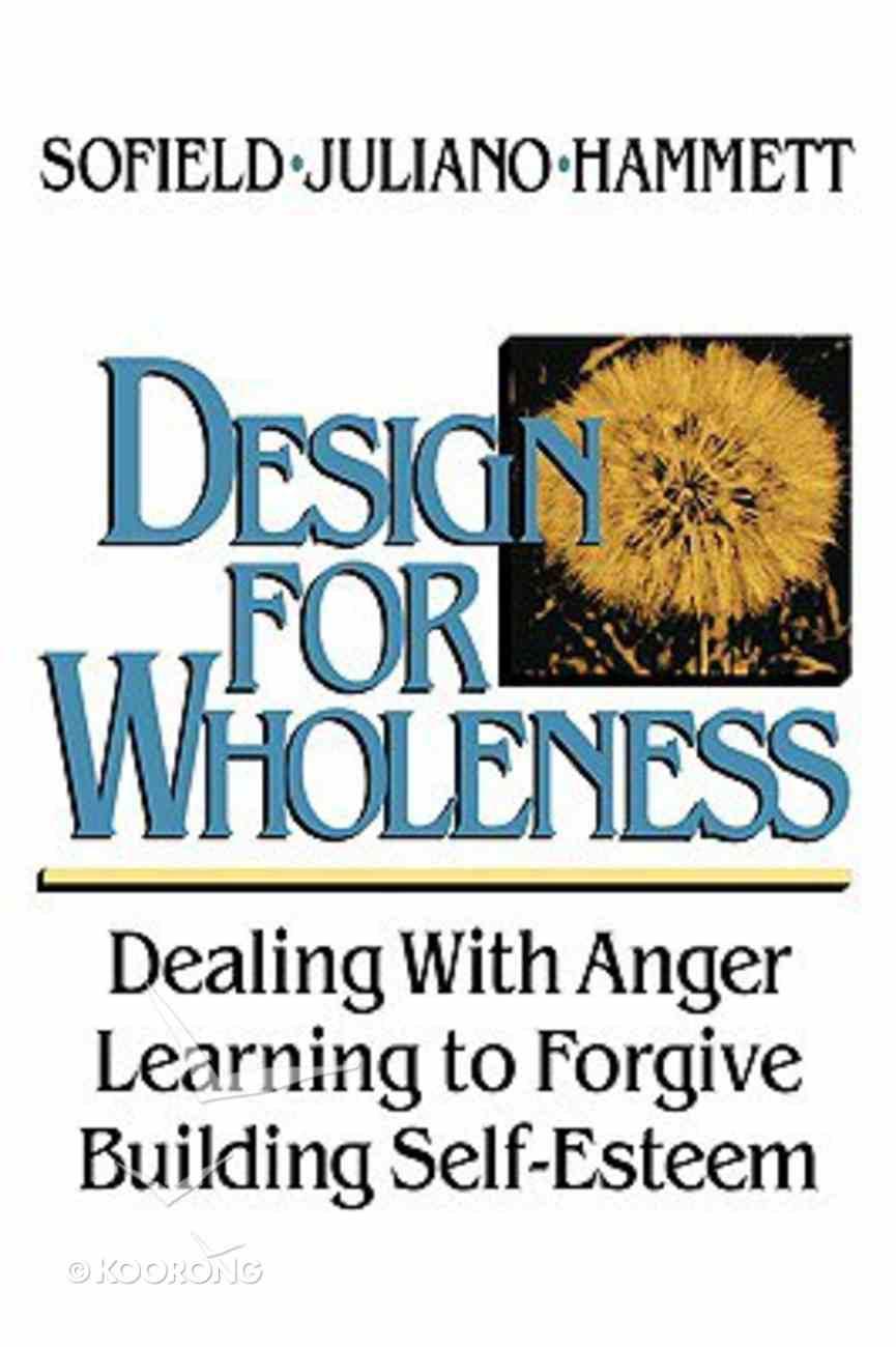 Design For Wholeness Paperback