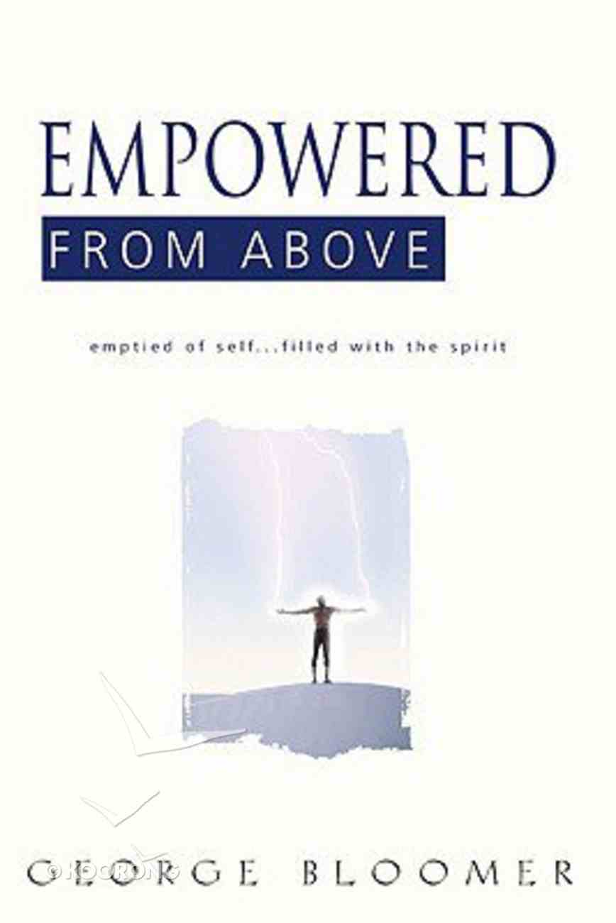 Empowered From Above Paperback