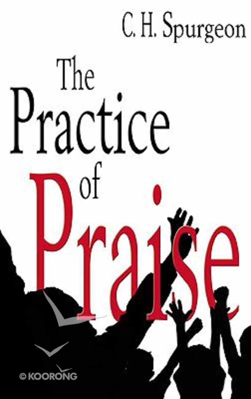 The Practice of Praise Paperback
