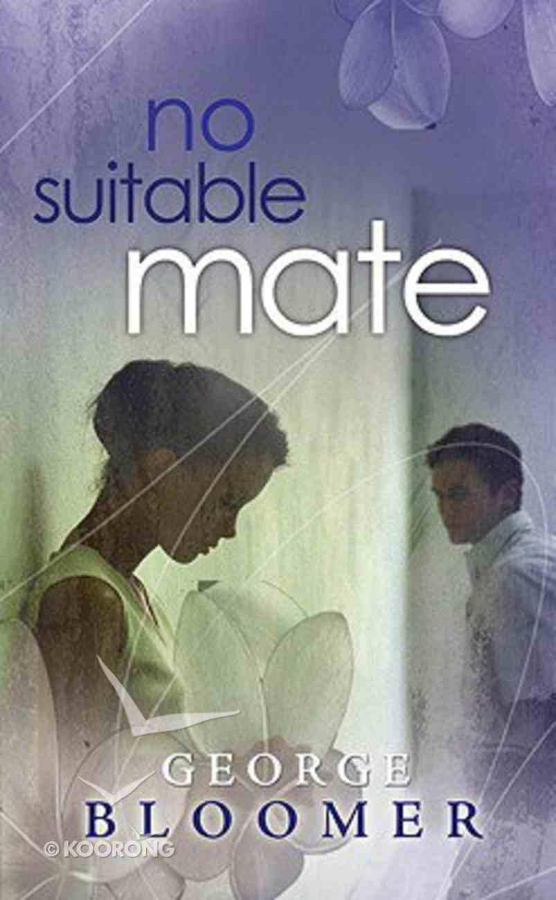 No Suitable Mate Paperback