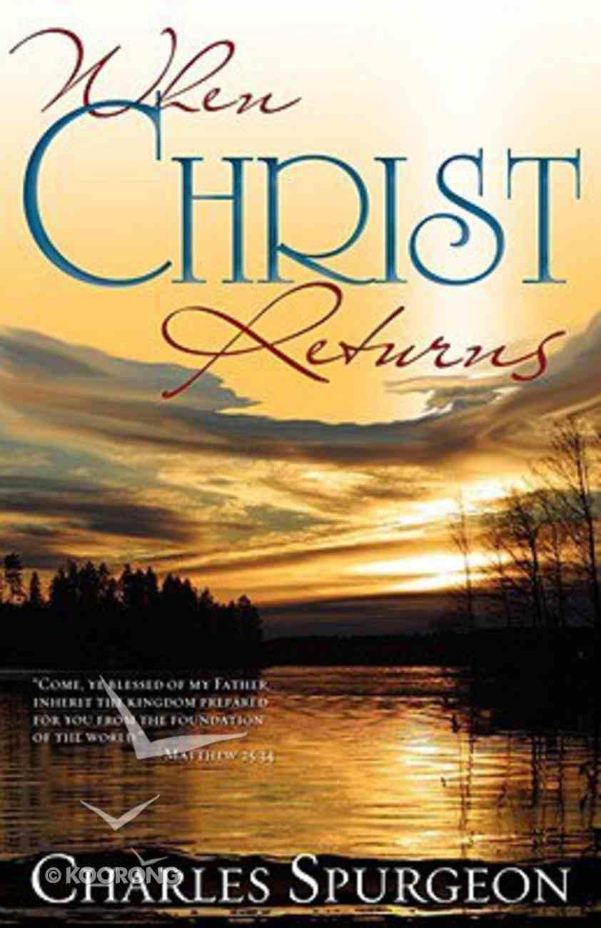 When Christ Returns Mass Market