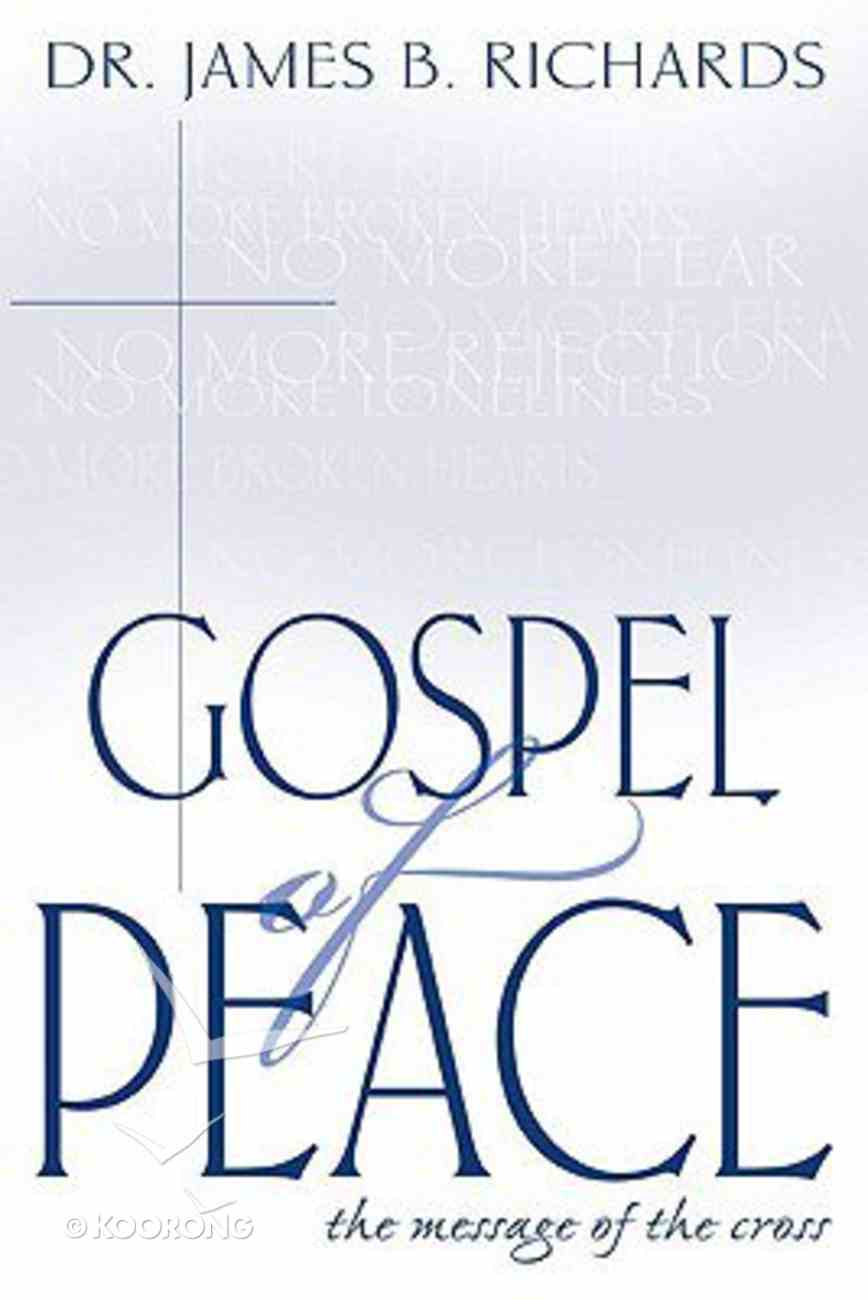 The Gospel of Peace (New Cover 2002) Paperback