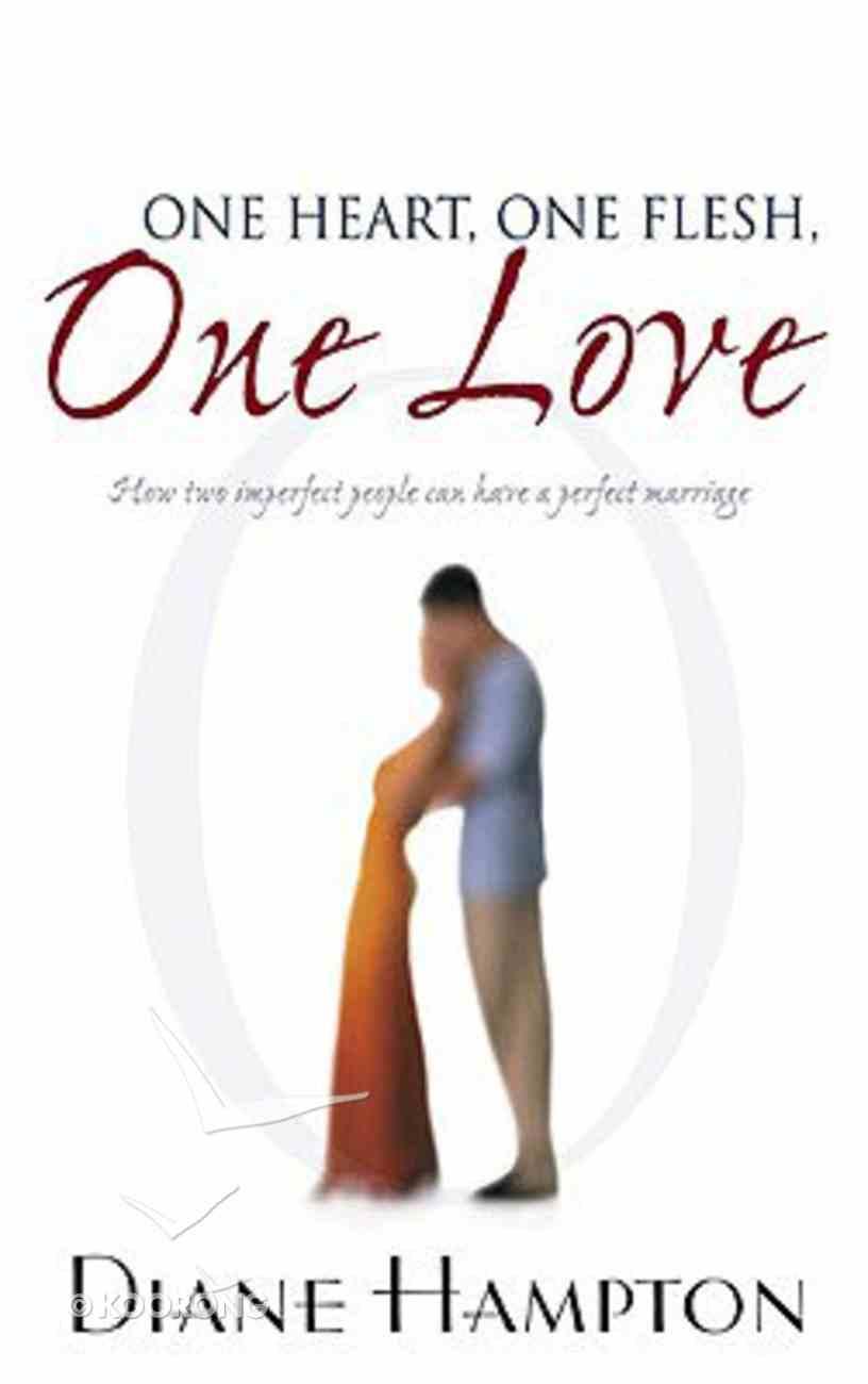 One Heart, One Flesh, One Love Paperback