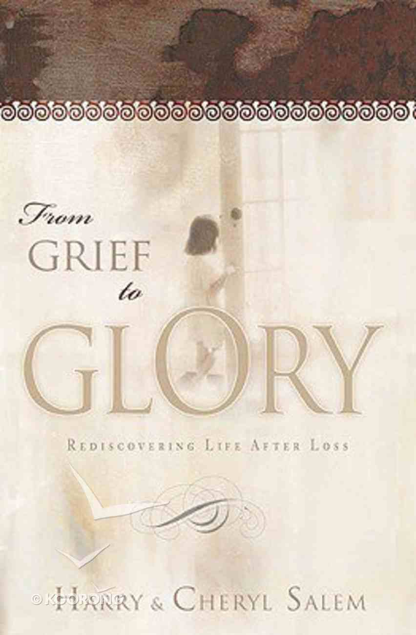 From Grief to Glory Hardback
