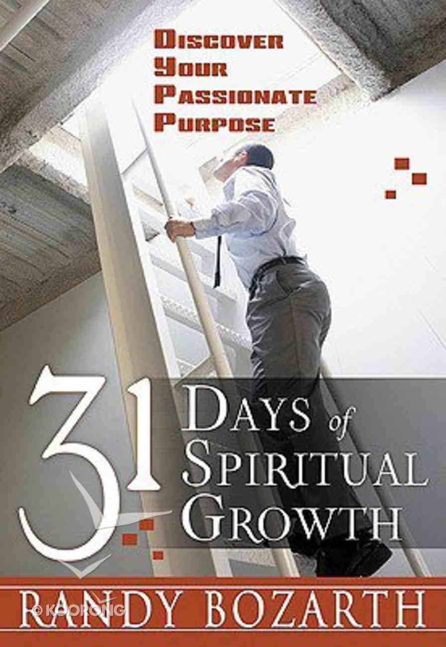 31 Days of Spiritual Growth Paperback