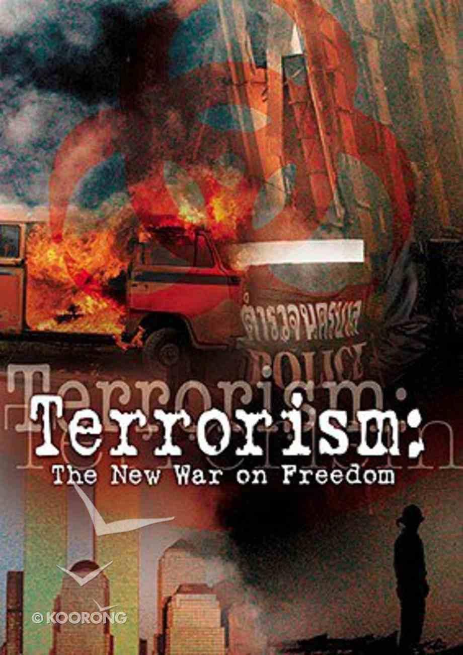 Terrorism: The New War on Freedom DVD