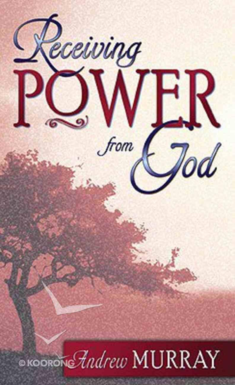 Receiving Power From God Mass Market